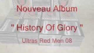 Ultras Red Men - 1 Intro - Album 2011 : History Of Glory ( + Paroles )