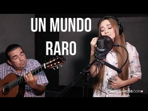 Un mundo raro - José Alfredo Jiménez (Carolina Ross cover) En Vivo Sesión Estudio