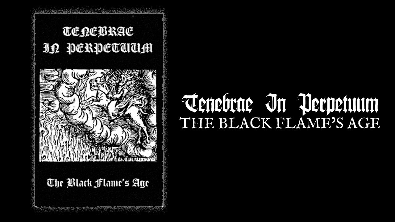 """Résultat de recherche d'images pour """"tenebrae in perpetuum the black flame"""""""