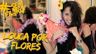 COMO USO FLORES PARA COMPOR MEUS LOOKS | Adriane Galisteu