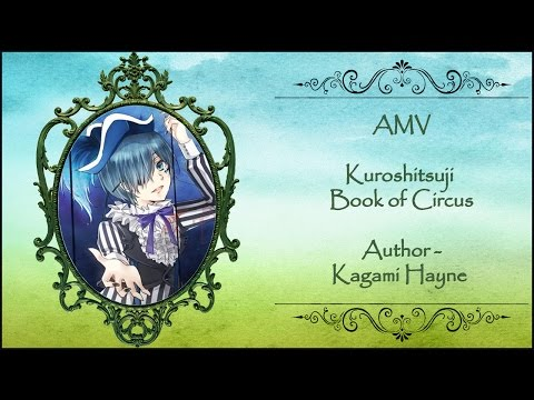 AMV Kuroshitsuji Book of Circus