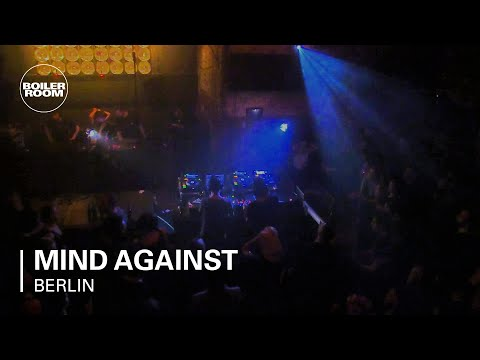 Mind Against Boiler Room Berlin DJ Set
