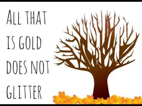 Animated Poem - All That Is Gold Does Not Glitter - J.R.R. Tolkien