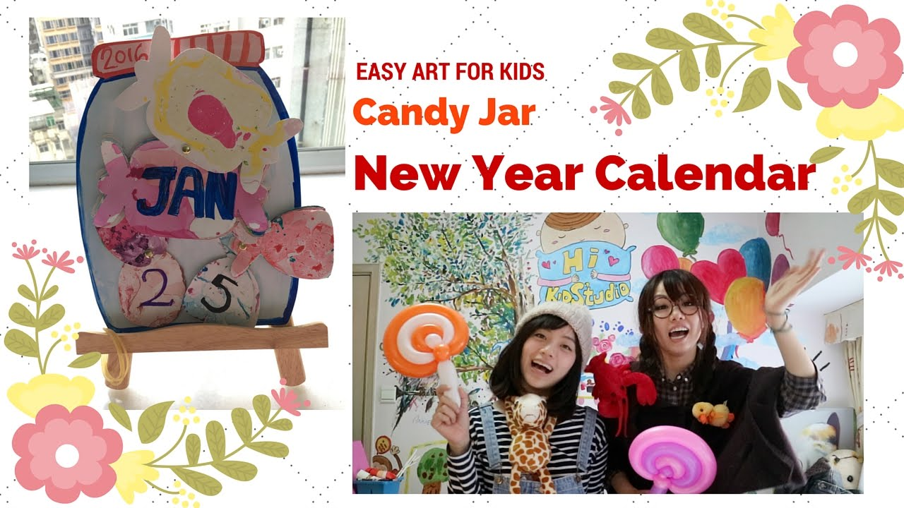Easy Arts Craft For Kids New Year Calendar Candy Jar Youtube