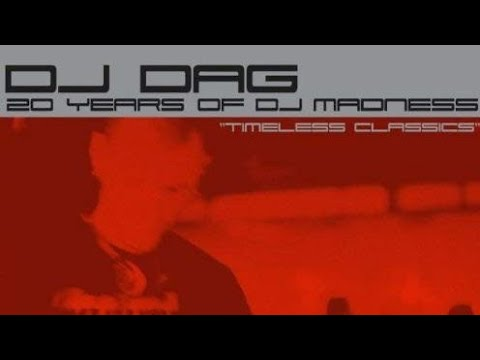 DJ DAG | 20 Years Of DJ Madness - Timeless Classics (2005) (Trance Classics)