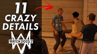 11 CRAZY Details in Watch Dogs 2