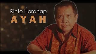 Rinto Harahap - Ayah [OFFICIAL LYRIC]