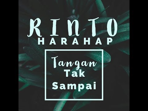 TANGAN TAK SAMPAI - RINTO HARAHAP - [Karaoke Video]