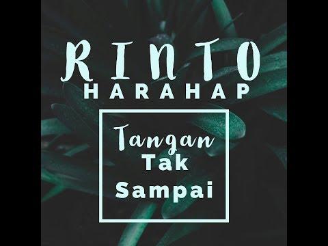 Rinto Harahap - Tangan Tak Sampai [OFFICIAL]