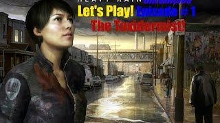 Let's Play Heavy Rain Chronicles Episode 1 The Taxidermist - Let's explore a creepy house!