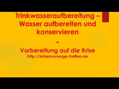 Trinkwasseraufbereitung - Wasser reinigen und konservieren - krisenvorsorge-treffen.de