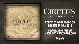 CIRCLES - Another Me (Official HD Audio - Basick Records) FREE TRACK DOWNLOAD