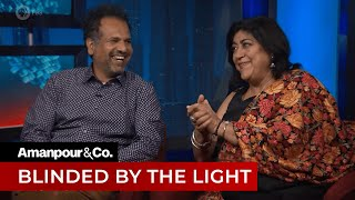 """Gurinder Chadha & Sarfraz Manzoor On """"Blinded By The Light""""   Amanpour And Company"""