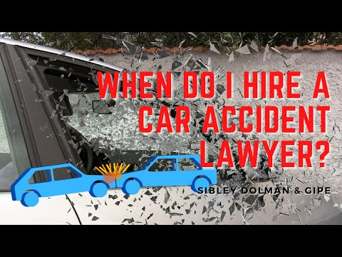 When Do I Hire a Car Accident Lawyer? |  Florida Personal Injury Attorneys
