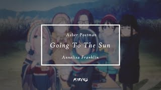 Asher Postman - Going to the Sun ft. Annelisa Franklin ( Miruku Remix ) AMV