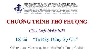 HTTL KINGSGROVE (Úc Châu) - Chương trình thờ phượng Chúa - 26/04/2020