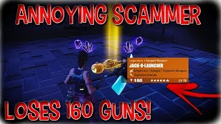 *NEW* Annoying Scammer Scams Himself For 160 Weapons (Scammer Gets Scammed) Fortnite Save The World