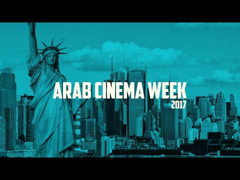 Arab Cinema Week in New York - Nov. 2017