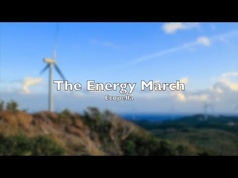 The Energy March. Ecopella