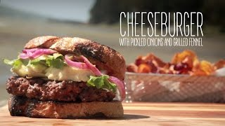 Grilled Fennel Cheeseburger With Quick-pickled Onions