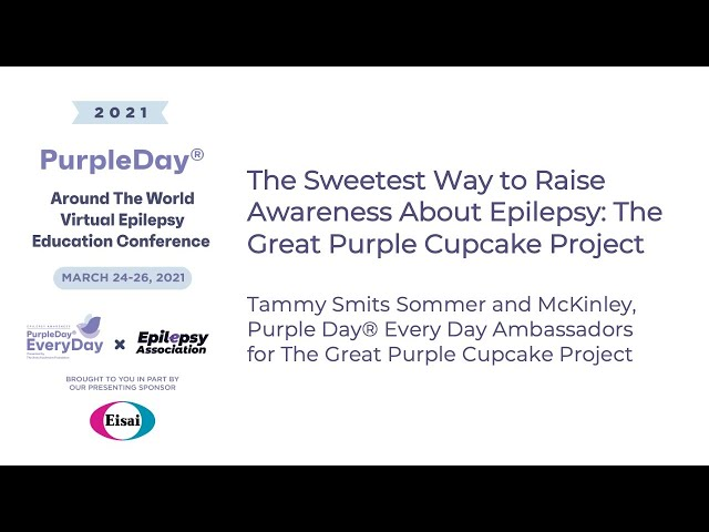 Great Purple Cupcake Project-Purple Day® Around The World 2021 Virtual Epilepsy Education Conference