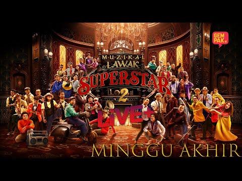 [LIVE] Muzikal Lawak Superstar 2 Live + | Minggu Akhir