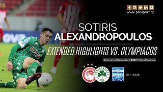 Sotiris Alexandropoulos vs. Olympiacos (21/11/20) | PROSPORT.GR