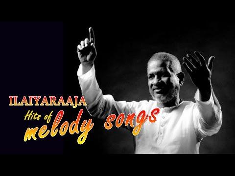 Tamil Songs |Ilayaraja Tamil Hits Melodies | Ilayaraja Soul touching melodies | Tamil New Songs 2017