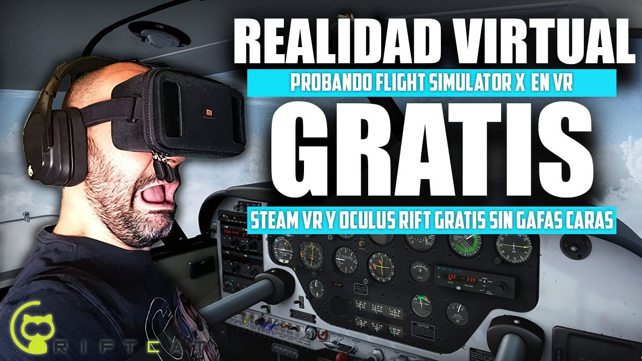 Steam Vr Gratis Con Xiaomi Mi Vr Y Riftcat Realidadd Virtual Steam