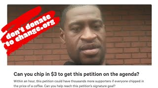 Where Do Change.org Donations For George Floyd Petition Money Go???