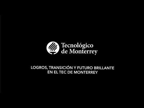 Tecnológico De Monterrey, Febrero 2020. Logros, Transición Y Futuro Brillante De La Institución
