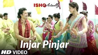 Injar Pinjar Song Ishk Actually | Tinku Gill, Neha | Rajeev Khandelwal