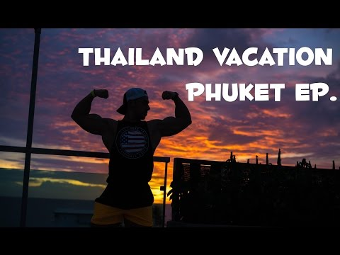 THAILAND VACATION | Phuket