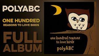 1. Humming 2. One Hundred Reasons To Love Birds 3. Honey Bee 4. Par...