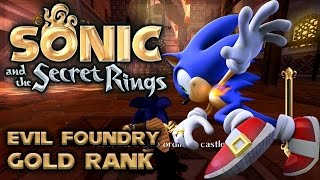Sonic and the Secret Rings - Evil Foundry - All Missions with Gold Rank