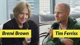 Tim Ferriss and Brené Brown on Self-Acceptance and Complacency