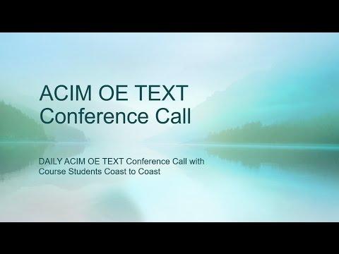 ACIM OE CH24 I,II Conference Call