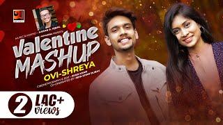 Valentines Day Song 2020 | Valentine Mashup | Ovi, Shreya | Hasan S. Iqbal | New Song 2020, G Series