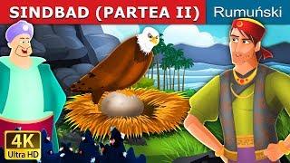 SINDBAD (PARTEA II) | Povesti pentru copii | Romanian Fairy Tales