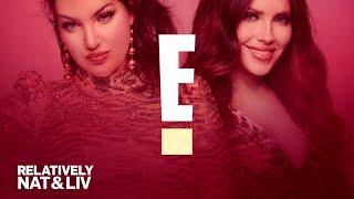 "E! Series ""Relatively Nat & Liv"" First Look | E!"
