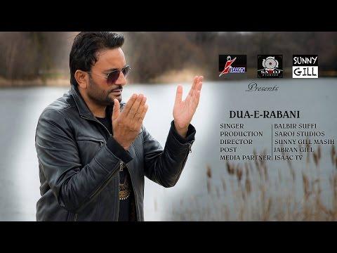 DUA-E-RABANI  | BALBIR SUFFI | SAROJ STUDIOS | SUNNY GILL MASIH | JABRAN GILL (FULL SONG) )