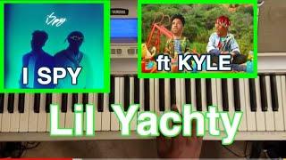 kyle feat lil yachty i spy with my lil eye piano tutorial