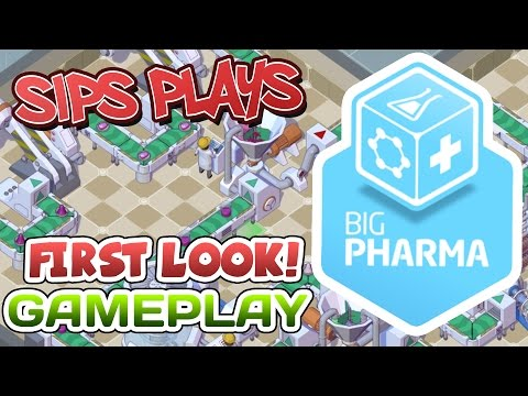 Big Pharma (PC - First Look/Gameplay) - An Evening With Sips