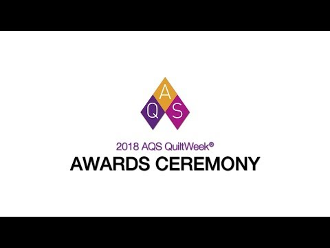 2018 Awards Presentation: AQS QuiltWeek – Spring Paducah