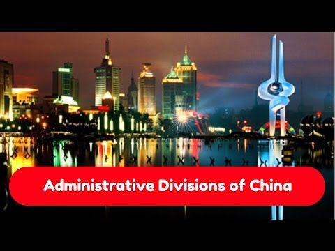 [Getting to know China better] Administrative Divisions of China