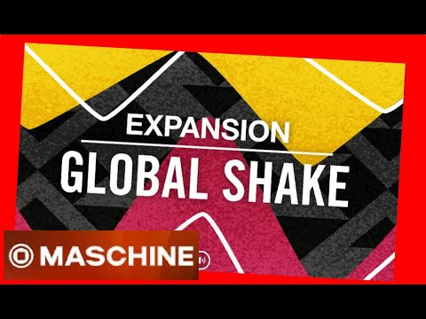 GLOBAL SHAKE -  CONTEMPORARY AFRICAN VIBRATIONS  Expansion All Kits - Native Intruments Demo