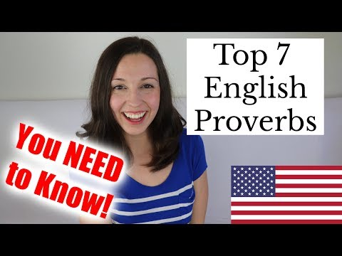 Top 7 English Proverbs That You MUST Know