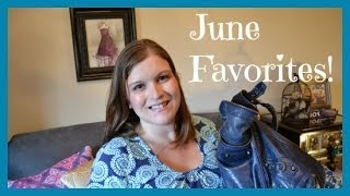 June 2014 Favorites! Thumbnail