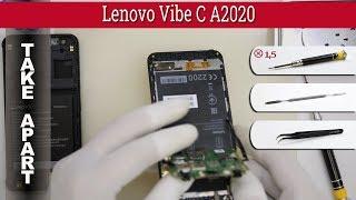 How to disassemble 📱 Lenovo Vibe C A2020 Take apart Tutorial