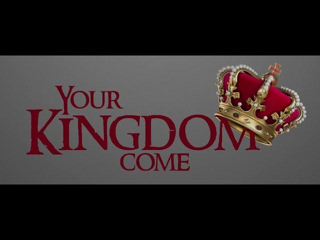 """तेरा राज्य आए!"" Your Kingdom Come!"